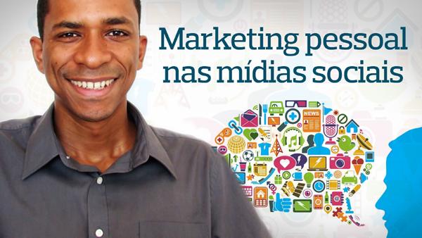 Como melhorar o seu marketing pessoal nas mídias sociais