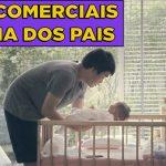 Comerciais para o dia dos pais