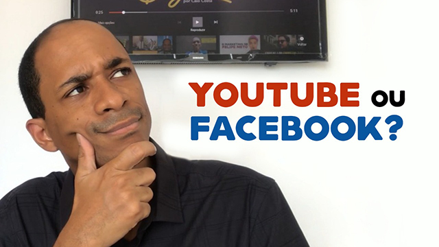 Vídeo no YouTube ou Facebook