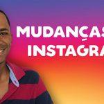 Mudanças no Instagram para 2018