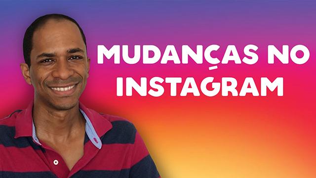 Seis mudanças no Instagram em 2018 que você precisa saber