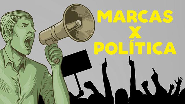 Marcas podem falar sobre política?