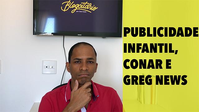 Publicidade infantil, CONAR e Greg News