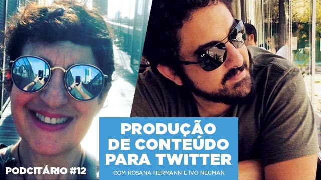 Produção de conteúdo para Twitter – Podcitário #12