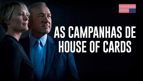 As estratégias de Marketing e Publicidade para House Of Cards