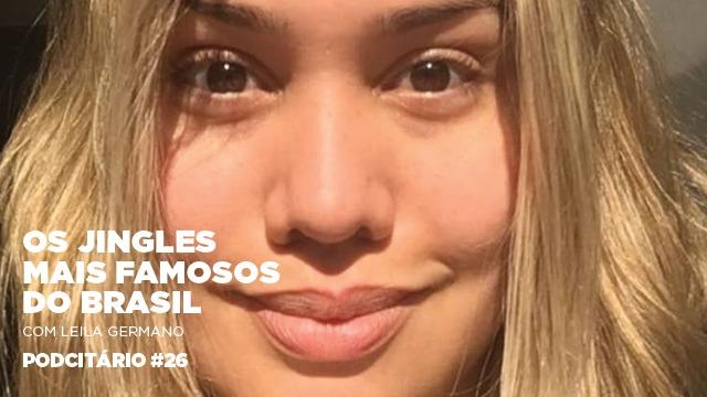 Os jingles mais famosos do Brasil – Podcitário #26
