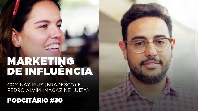 Marketing de influência das marcas – Podcitario #30