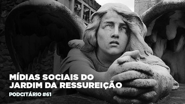 As mídias sociais do Jardim da Ressurreição